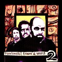 LP Mauro Pawlowski, Craig Ward, Rudy Trouvé – Volume 2