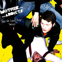 LP Mother And The Addicts - Take The Lovers Home Tonight