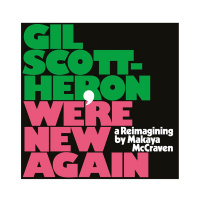 LP  Gil Scott-Heron, Makaya McCraven - We're New Again (A Reimagining By Makaya McCraven)