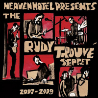 LP  The Rudy Trouvé Septet ‎– 2007 - 2009